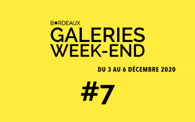 Bordeaux Galeries Week-end 2020