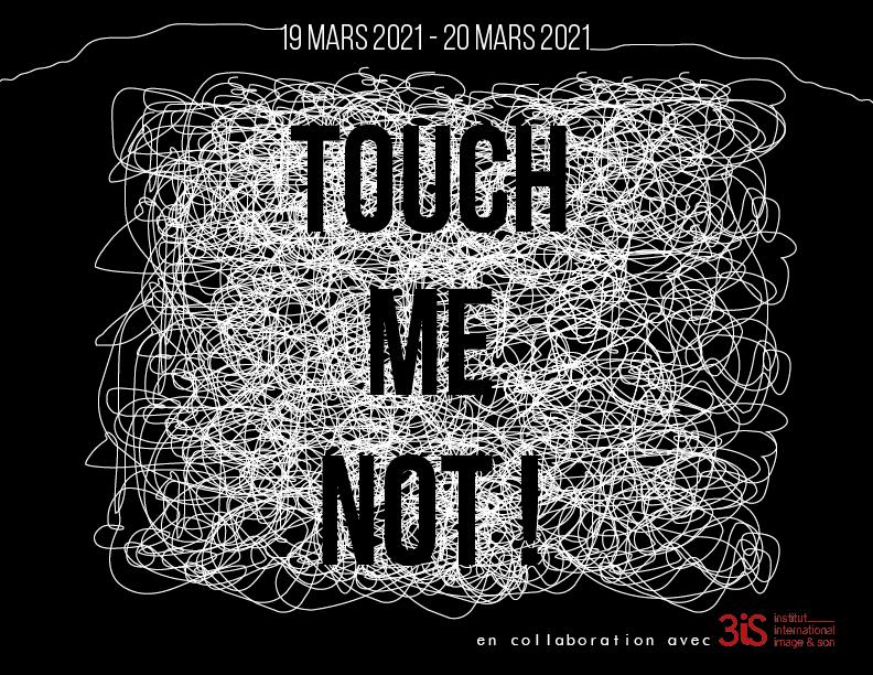 Touch me not ! – AU REVOIR L'HIVER
